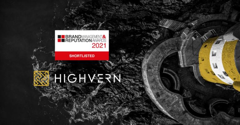 Highvern shortlisted for Brand Management and Reputation Award