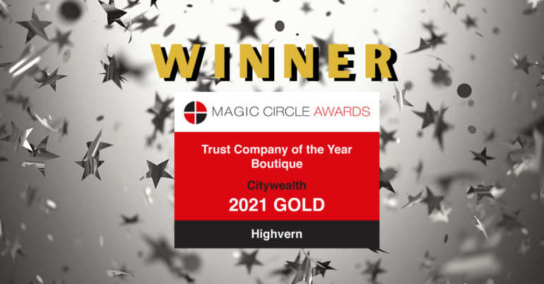 Highvern wins 'Boutique Trust Company of the Year' at Magic Circle Awards